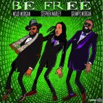 A Tweet for Justice Resonates as Morgan Heritage Presents Mojo Morgan #BEFREE feat Gramps Morgan and Stephen Marley